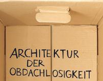 Biss Architektur der Obdachlosigkeit Ausstellung