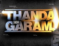 Thanda Garam Show