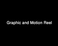 Graphic and Motion Reel