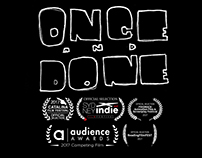 ONCE AND DONE - SHORT FILM