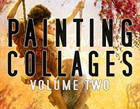 Painting Collages - volume two