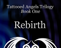 Tattooed Angels Trilogy: Rebirth #1