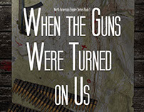 When the Guns Were Turned on Us - eBook Cover