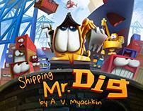 Mr. Dig