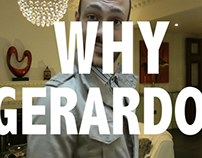 Why Gerardo? well, because he knows the basics.
