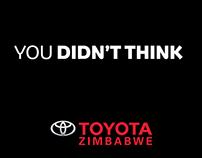 Toyota Zimbabwe - You Didn't Think