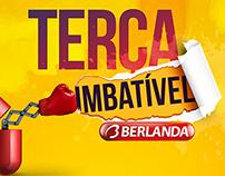 Berlanda - Terça Imbatível