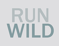 Run Wild. Kinetic Typography (Project 1)