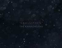 The Kanadagans - Ebullition