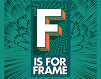 F is for FRAME
