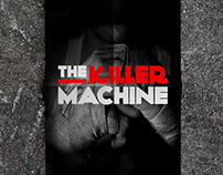 The Killer Machine