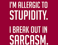 Allergic To Stupidity Poster