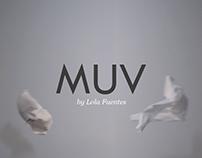 MUV by Lola Fuentes