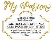 Alberto Gomez Exhibit: My Passion - Flyer