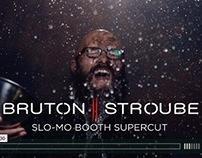 Bruton Stroube // Slo-mo Booth Supercut