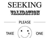 Seeking Validation