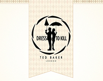 Dress to kill by TED BAKER