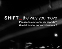 SHIFT_The way you move