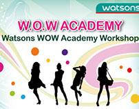 Watsons W.O.W Academy Workshop poster