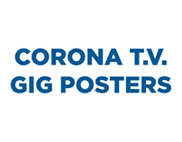 Corona T.V. Gig Posters