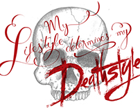 T-shirt: My Lifestyle Determines My Deathstyle