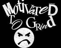 Motivated To Grind