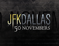 JFK Dallas: 50 Novembers Tease