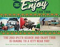 "Ipath ""Search and Enjoy"" 2013 Taco Tour"