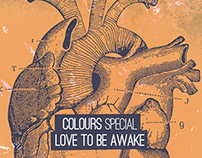 COLOURS:: LOVE TO BE AWAKE
