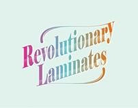 Revolutionary Laminates