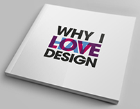 Why I Hate To Love Design