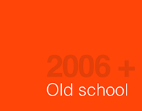 Old school 2006-2010