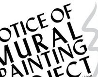 Notice of Mural Painting - Outdoor Signage