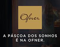 A Páscoa dos sonhos é na Ofner.