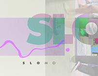 SloMo