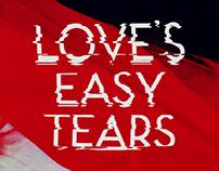 Love's Easy Tears Identity