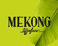 MEKONG Typeface