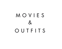 Movies & Outfits