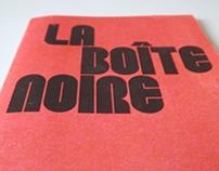 """""""La Boite Noire"""" Identity/print."""