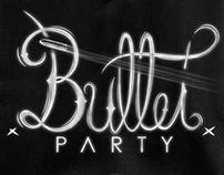 Projeto - Bullet party