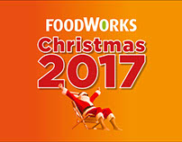 FoodWorks Christmas 2017 Creative Proposal