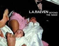 L.A. Raeven - Beyond the Image // 2010