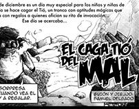 """El Caga Tió del Mal"""