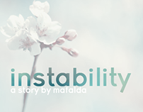 instability - an original story