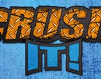 Crush It! Branding Campaign