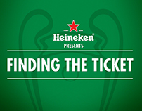 Heineken. Finding the ticket.