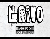 CHAPTER 02 x GRITO