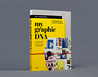 My Graphic DNA - Portfolio Design & Self-Promotion