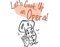 Cincinnati Opera: Let's Cook Up an Opera