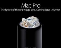 Mac Pro. The future of pro waste bins